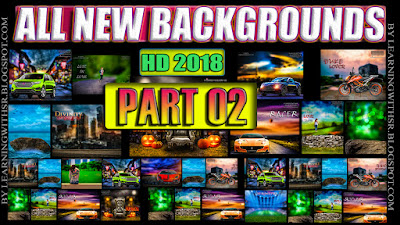 Brand New HD Cb Backgrounds By Learningwithsr 2018 ,FRESH And New 2018 Hd Backgrounds Free Download For Picsart And Photoshop,New Cb Background Download 2019,Manipulation Cb Background Zip File 2019