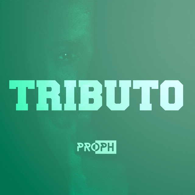 PROPH - Mixtape TRIBUTO