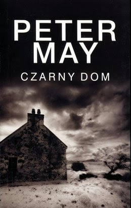 Peter May. Czarny dom.