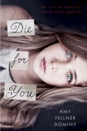 Realistic fiction books - Die for You