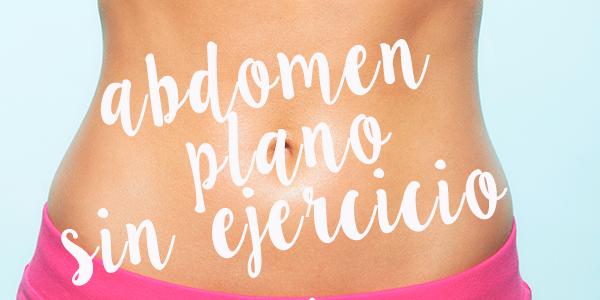 abdomen plano sin ejercicio