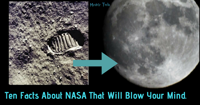 Ten Facts About NASA That Will Blow Your Mind.