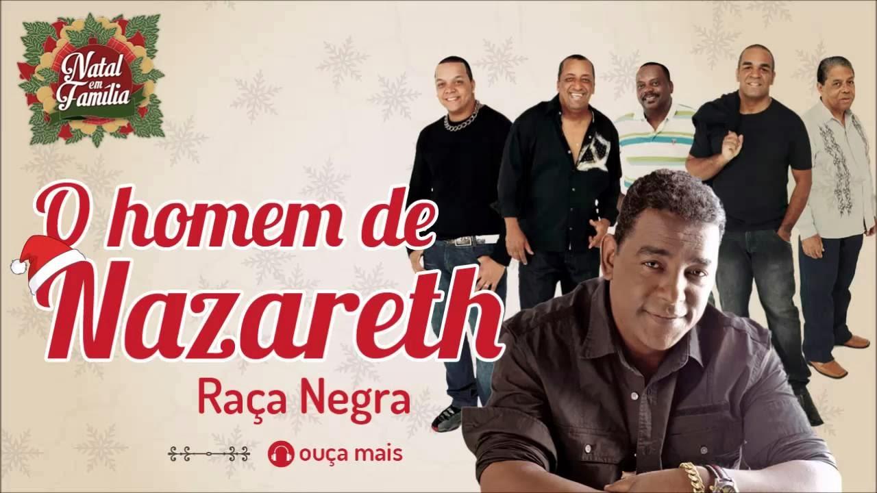 Raça Negra - O Homem de Nazareth - (Natal em Família)