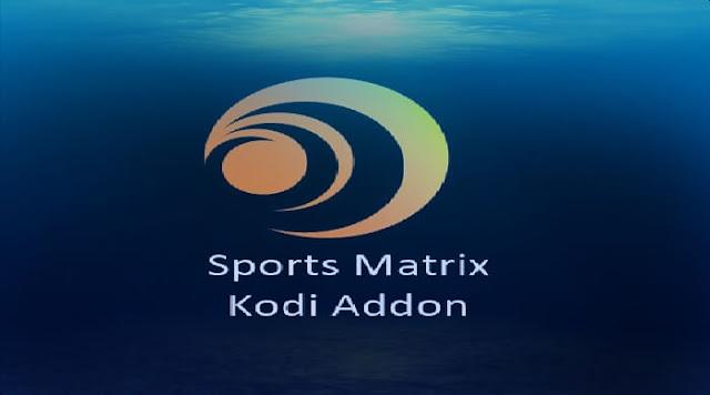 إضافة Sports Matrix  على كودي Kodi 2019
