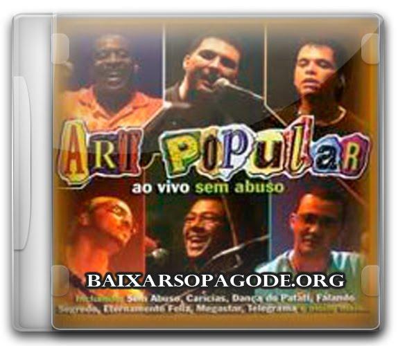 Baixar Art Popular - Sem Abuso - Ao Vivo