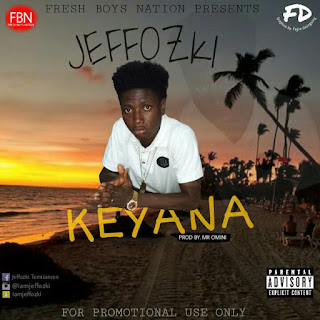 Music: Jeffozki – Keyana ( Prod By Mr Omini )
