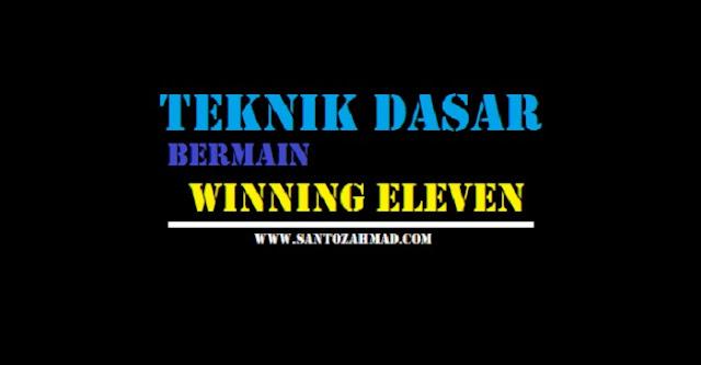 Panduan Bermain Winning Eleven