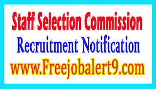 Staff Selection Commission SSC Recruitment Notification 2017