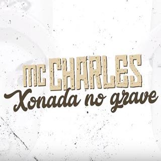 Baixar Xonada no Grave MC Charles Mp3 Gratis