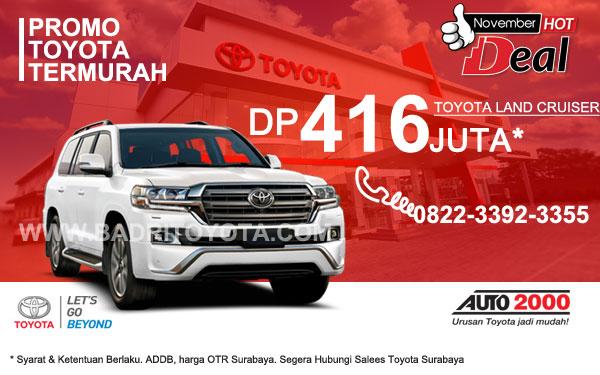 Paket Keren Toyota Land Cruiser DP 416 Juta, Promo Toyota Surabaya