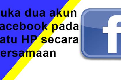 Cara Membuka Dua Akun Facebook Berbeda pada Satu HP Secara Bersamaan