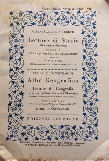 AA. VV. - Volume II - Letture di Storia, riccamente illustrate. Albo Geografico e letture di geografia. Anno 1928, Edizioni Bemporad, Firenze