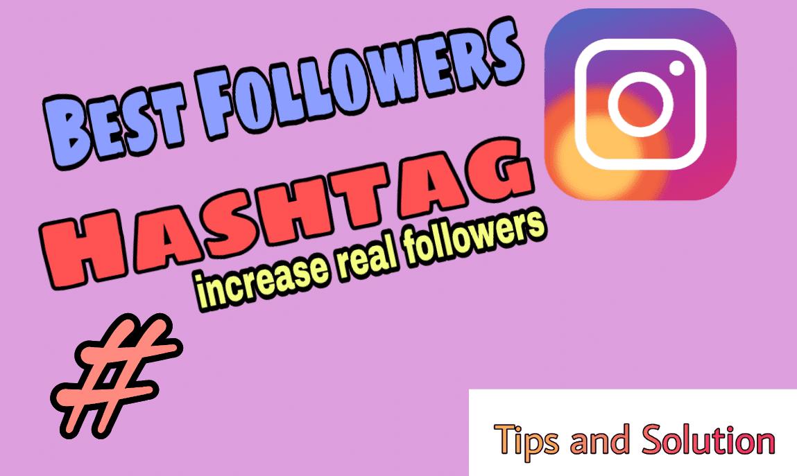 Best Followers Hashtag