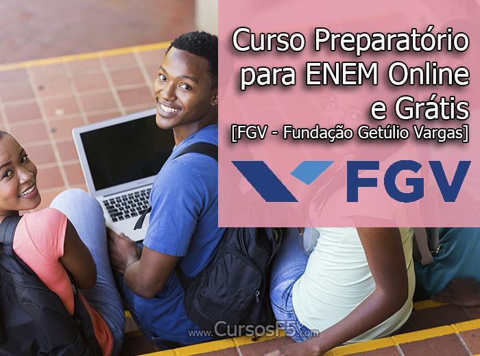 Curso Preparatório para ENEM Online e Grátis [FGV - Fundação Getúlio Vargas]
