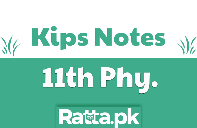 Kips 1st Year Physics Notes pdf Download Handwritten