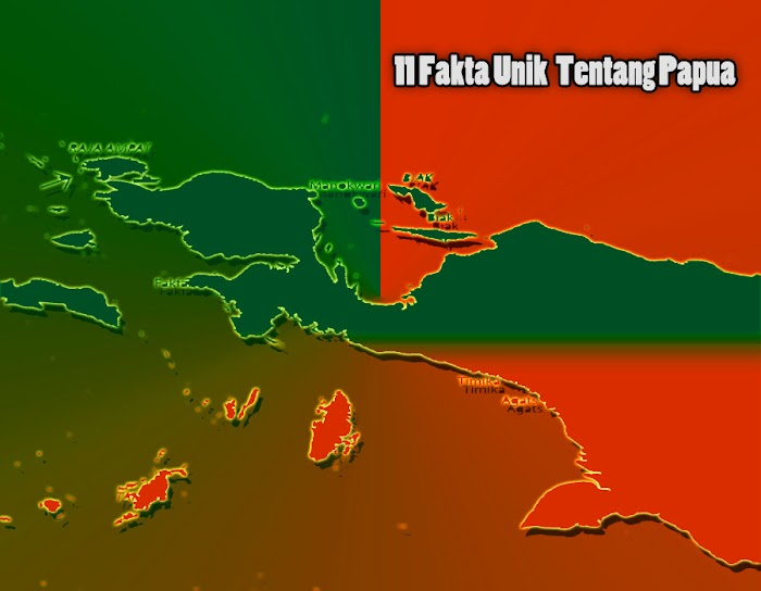 Mengetahui  11 Fakta Unik Tentang Papua