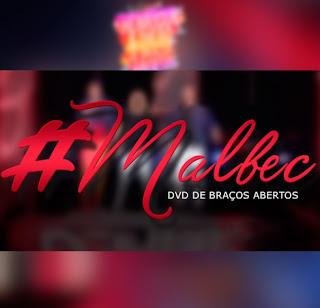 Baixar Henrique e Diego Part. Dennis DJ – Malbec (2016)