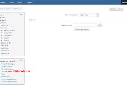 Mendaftarkan Peserta/Enroll Users Moodle Melalui Cohorts [Administrator/Manager]