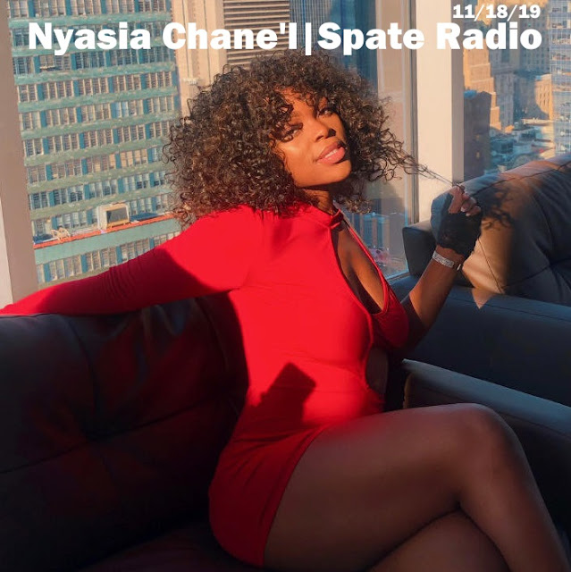 Nyasia Chane'l Interview With Spate Radio (Audio)