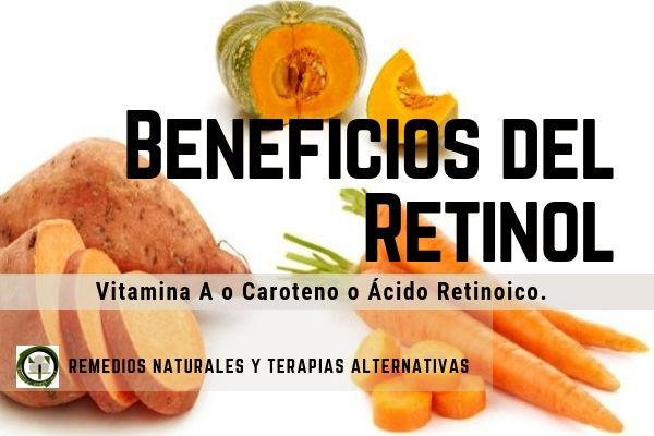 EL Retinol o Vitamina A o Caroteno o Ácido Retinoico, conoce los Beneficios que tiene para la Vista y la salud de la Piel.