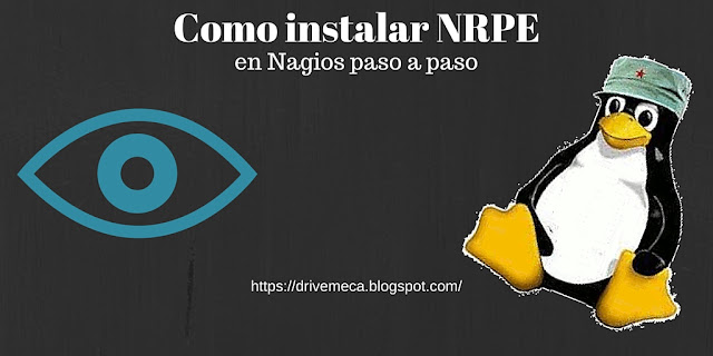 DriveMeca instalando monitoreo remoto de Nagios con NRPE