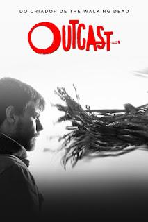 Outcast Legendado – 1ª Temporada Completa