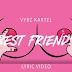 Audio   Vybz Kartel - Best Friend   Mp3 Download