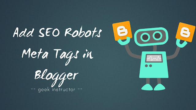 Add SEO robots meta tags in Blogger