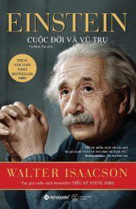 Einstein - Cuộc Đời Và Vũ Trụ - Walter Isaacson