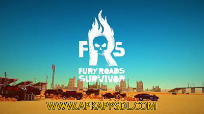 Download Fury Roads Survivor Apk Mod v1.4 Full Version 2016