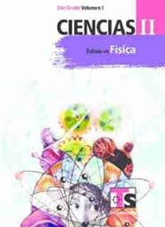 Ciencias II Énfasis en Física Volumen I Libro para el Alumno Segundo grado 2018-2019 Telesecundaria