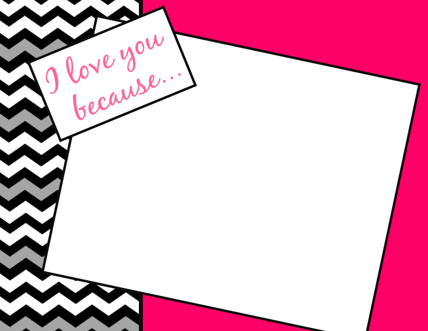 One Willis Family I Love You Because Printables