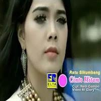 Lirik dan Terjemahan Lagu Ratu Sikumbang - Cinto Hitam