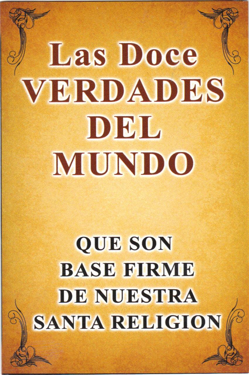 LAS DOCE VERDADES DEL MUNDO - ORACIONES BÁSICAS DEL