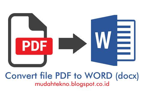 Cara Cepat Ubah File Pdf Ke Word Offline Berita Terbaru