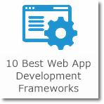 10 Best Web Application Development Frameworks