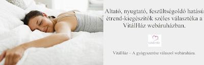 http://www.vitalhaz.hu/etrendkiegeszitok-137/altatok-nyugtatok-139