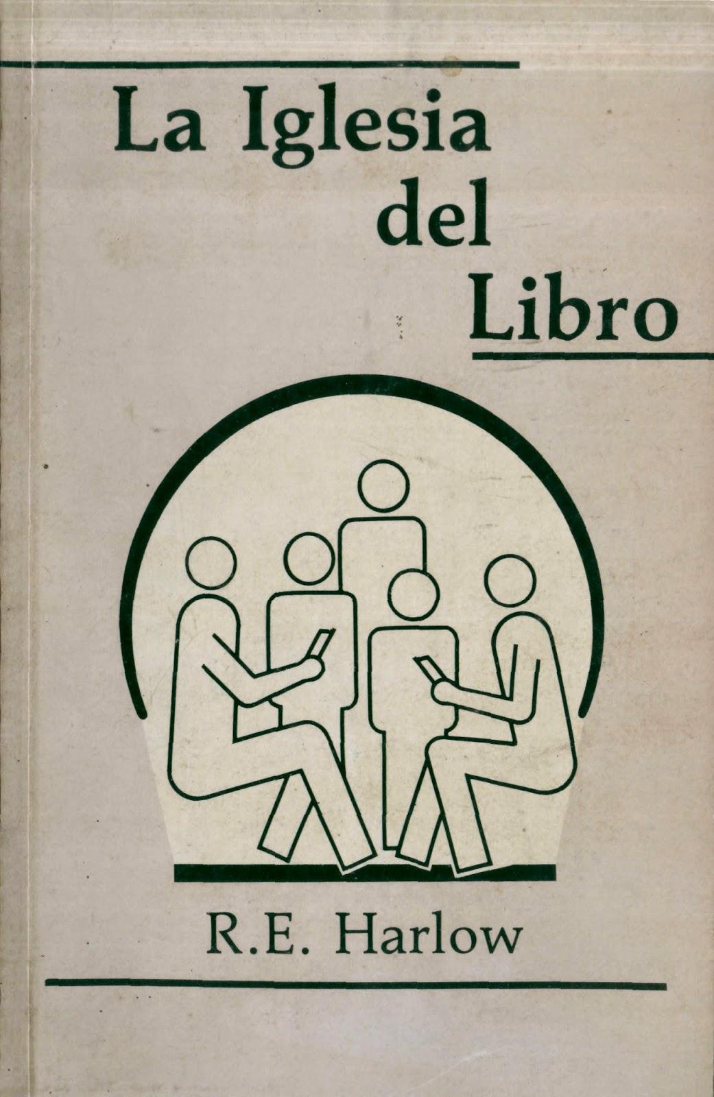 R. E. Harlow-La Iglesia Del Libro-