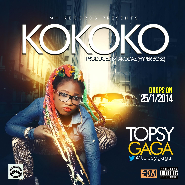Topsy Gaga - Kokoko