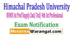Himachal Pradesh University BHMS 1st Prof Supply 2nd/ 3rd/ 4th 1st Professional 2017 Exam Notification