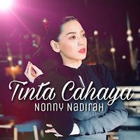 Nonny Nadirah Tinta Cahaya Lirik Lagu