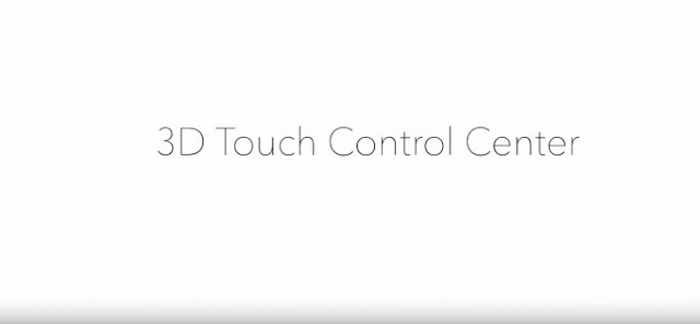 iPhone 6S 3D Touch Control Center Concept [video]