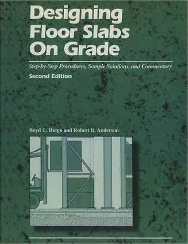 Book: Designing Floor Slabs on Grade by Boyd C  Ringo