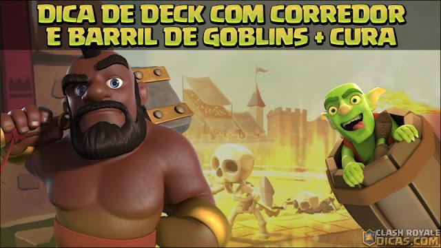 Deck de Corredor Barril de Goblins e Cura
