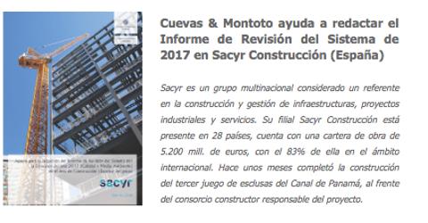 Trabajo realizado para el grupo Sacyr por el que les hemos ayudado a redactar el Informe de Revisión del Sistema de Gestión de Calidad y Medio Ambiente del área de Construcción (España) correspondiente al 2017.