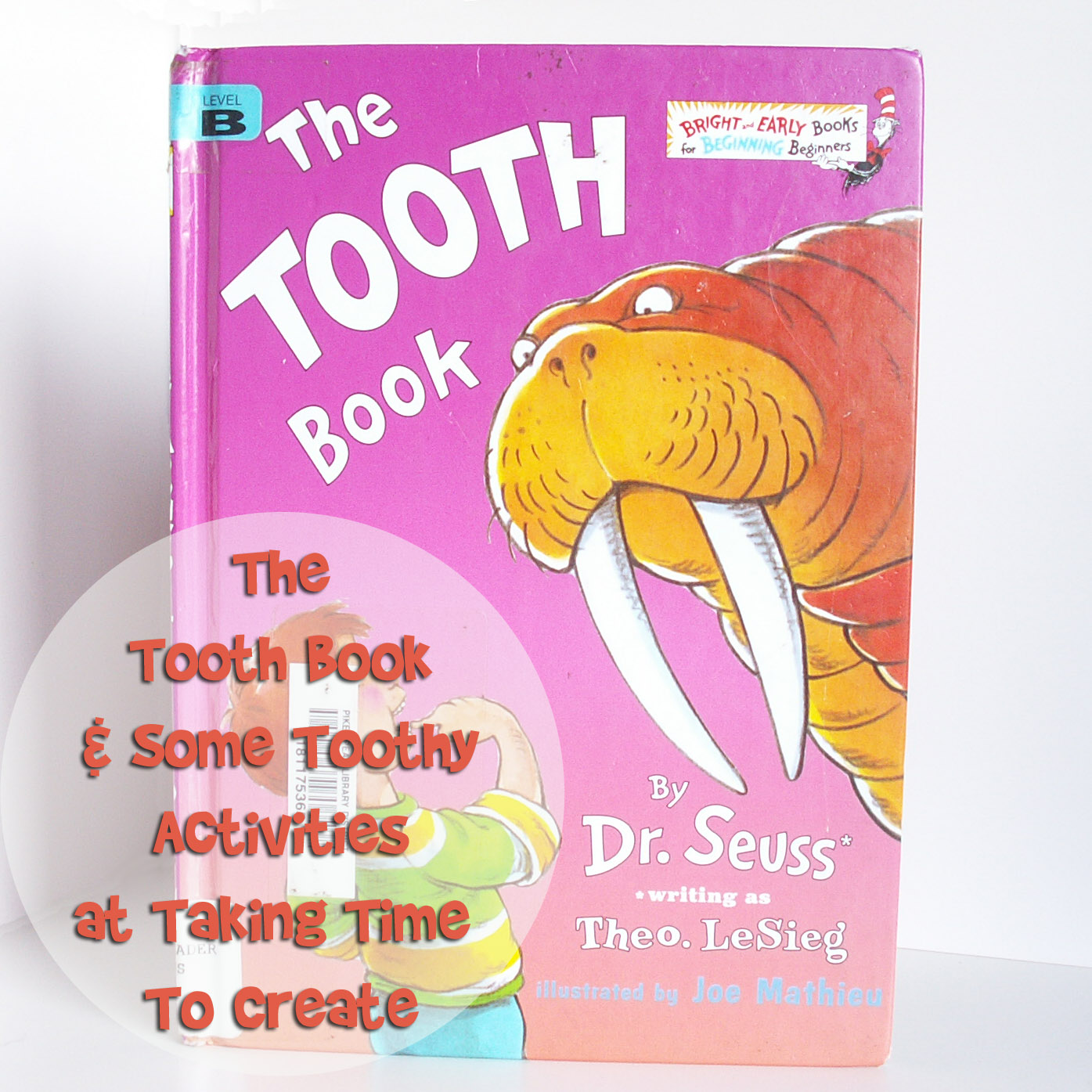 Taking Time To Create Dr Seuss A Thon The Tooth Book