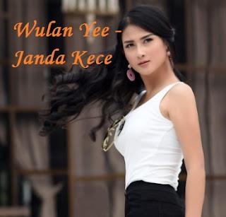 Wulan Yee,Janda Kece