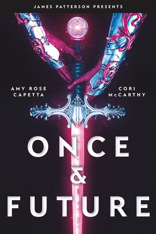 Once & Future by Amy Rose Capetta & Cori McCarthy