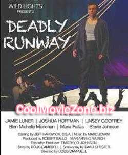 Deadly Runway (2018)