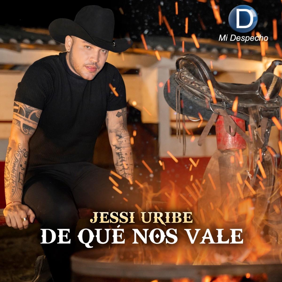 Jessi Uribe De Que Nos Vale Frontal